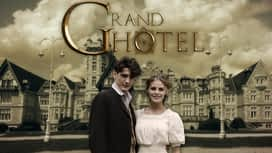 Grand Hôtel en replay