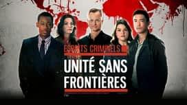 Esprits criminels : unité sans frontières en replay