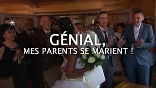 Génial, mes parents se marient !