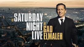 Le saturday night live de Gad Elmaleh en replay