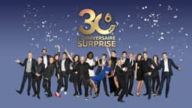 30 ANS DE M6 : L'ANNIVERSAIRE SURPRISE en replay