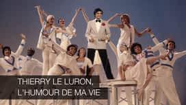 Thierry Le Luron, l'humour de ma vie en replay