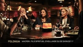 Polonium : Macron: fils spirituel d'Hollande ou de Sarkozy?
