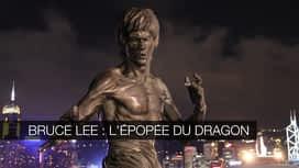 Bruce Lee : l'épopée du Dragon en replay
