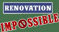 Revoir RÉNOVATION IMPOSSIBLE en replay
