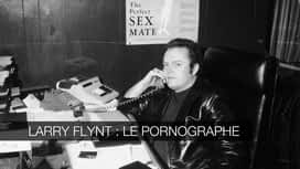 Larry Flynt : le pornographe en replay