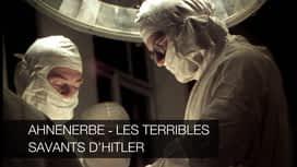 Ahnenerbe - Les terribles savants d'Hitler en replay