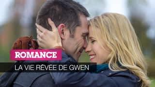 La vie rêvée de Gwen