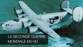 La seconde guerre mondiale en HD en replay