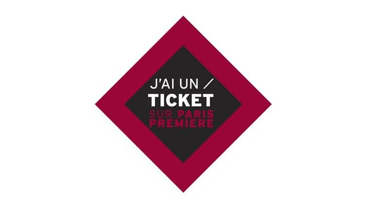 J'ai un ticket