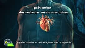E = M6 spécial Nutrition : De quelles maladies les fruits et légumes nous protègent-ils ?