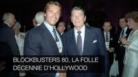 Blockbusters 80, la folle décennie d'Hollywood en replay
